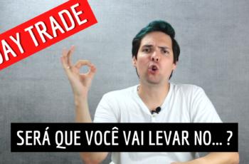 Day Trade Vale a Pena? | Entenda as Dificuldades Que QUEBRAM 99%