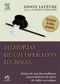 """Análise de <i>""""Memórias de um Operador da Bolsa""""</i> de Edwin Lefèvre"""
