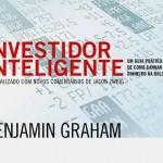 """Análise de <i>""""O Investidor Inteligente""""</i> de Benjamin Graham"""