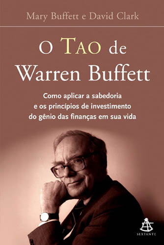 "Análise de <i>""O Tao de Warren Buffett""</i> de Mary Buffett e David Clark"