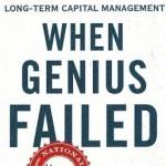 """Análise de <i>""""Quando os Gênios Falham""""</i> de Roger Lowenstein"""